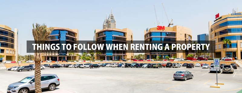 Things to follow when renting a space or property in Dubai.